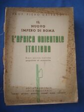 FASCISMO-COLONIE-GRIBAUDI-IL NUOVO IMPERO DI ROMA-L'AFRICA ORIENTALE ITALIANA