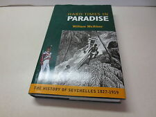 Hard Times in Paradise William McAteer History of Seychelles 1827-1919 hardcover
