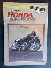 1972 - 1978 Honda 350 - 550cc Fours Clymer Service Repair Manual M332
