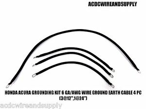 """HONDA ACURA GROUNDING KIT # 6 GAUGE WIRE GROUND EARTH CABLE 4 PC (3@12"""",1@24"""")"""