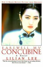 Farewell My Concubine : A Novel by Lilian Lee (1994, Paperback)