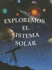 Exploremos el Sistema Solar (Exploremos la Ciencia) (Spanish Edition)-ExLibrary