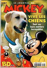 LE JOURNAL DE MICKEY n°2422 ¤ 1998 ¤ AVEC JOURNAL DE LA BD 5 / VIVE LES CHIENS