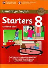 Cambridge English STARTERS 8 STUDENT'S BOOK Official Examination Papers NEW 2013