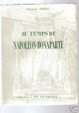 Françoise DARLE Au temps de Napoléon Bonaparte 1965