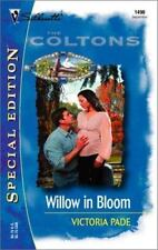 Silhouette Special Edition: Willow in Bloom by Victoria Pade (2002, Paperback)