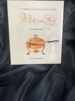 Rosen, Ruth Chier WICK AND LICK A Gazette of Chafing Dish Specialities Vintage
