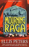 Mourning Raga (A Dominic Felse Whodunnit), Peters, Ellis, Used; Good Book