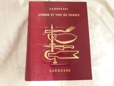 ANCIEN LIVRE DE 1953  DE CUISINE ET VINS DE FRANCE