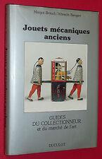 GUIDE COLLECTIONNEUR DUCULOT JOUETS MECANIQUES ANCIENS / BRAUCH & BANGERT