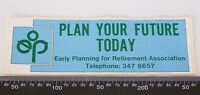 VINTAGE EARLY PLANNING FOR RETIREMENT ASSOCIATION AUSTRALIA PROMO STICKER