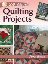 24-Hour Quilting Projects (Dover Quilting), Weiss, Rita, 0486800318, New Book