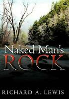 Naked Man's Rock by Richard A. Lewis (English) Paperback Book Free Shipping!