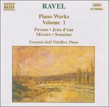 NEW - Ravel: Piano Works, Vol. 1 - Sonatine, Miroirs, Jeux d'eau, Pavane