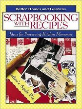 Scrapbooking with Recipes: Ideas for Preserving Kitchen Memories