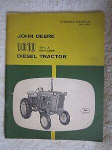 VINTAGE ORIGINAL JOHN DEERE 1010 SINGLE ROW-CROP DIESEL TRACTOR OPERATORS MANUAL