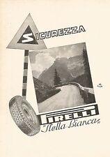 W9417 PIRELLI Stella Bianca pneumatici - Pubblicità del 1937 - Old advertising