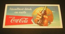"VINTAGE COCA COLA 1956 Blotter...""Friendliest drink on earth""..Excellent!"