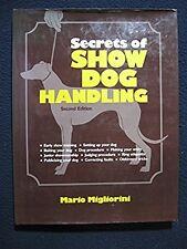 Secrets of Show Dog Handling [Jun 01, 1982] Migliorini, Mario