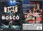 IN FONDO AL BOSCO - DVD (NUOVO SIGILLATO) EDITORIALE