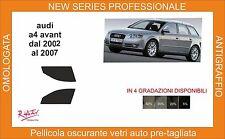 pellicola oscurante vetri audi a4 avant dal 2002 al 2007  kit anteriore