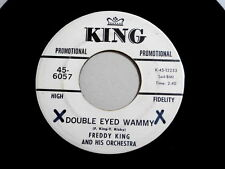 FREDDY KING~DOUBLE EYED WAMMY~RARE PROMO~KING~~ NORTHERN SOUL 45
