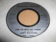 """JUDY BOUCHER """" CAN'T BE WITH YOU TONIGHT """" 7"""" SINGLE EXCELLENT- 1986"""