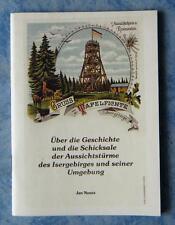 Geschichte Schicksale der Aussichtstürme Isergebirge und Umgebung alte Ansichten