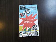 Fidel Castro Esta es la Guerra de David Contra Goliat Paperback