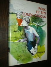 POUK ET SES LOUPS-GAROUS - L. Bourliaguet 1970 - Ill. Just