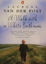 A Walk with a White Bushman: Conversations with Jean-Marc Pottiez,Laurens Van d