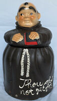 "Vintage Cookie Jar Friar Monk "" Thou Shalt not get Fat "" ""Cracked Body Glued"""