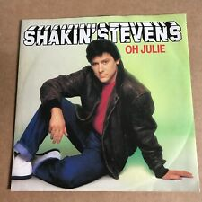 """SHAKIN' STEVENS """"OH JULIE """" UK 7"""" PIC SLEEVE  PLASTIC MOULDED LABEL EPIC 1742"""
