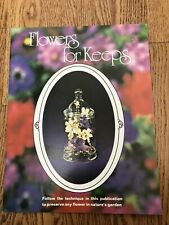 Vtg 1973 Flowers For Keeps Earline Morgan Dry Preserve Silica Gel