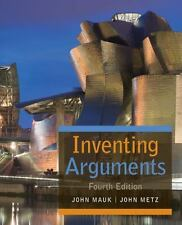 Inventing Arguments: Inventing Arguments by John Mauk and John Metz (2015,...
