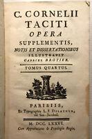 1776 TACITE TACITI OPERA SUPPLEMENTIS NOTIS DISSERTATIONIBUS BROTIER LIVRE BOOK