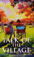 Talk Of The Village (TURNHAM MALPAS),Rebecca Shaw
