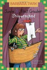 Junie B., First Grader: Shipwrecked (Junie B. Jones, No. 23) by Barbara Park