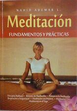 Meditación Fundamentos y Prácticas - Nahid Ademar