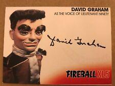 FIREBALL XL5: AUTOGRAPH CARD: DAVID GRAHAM AS LIEUTENANT NINETY DG2