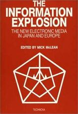 The Information Explosion: The New Electronic Media in Japan and Europe (Emergin