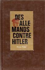 TERENCE PRITTIE / DES ALLEMANDS CONTRE HITLER / NOUVEAU LIVRE D'HISTOIRE