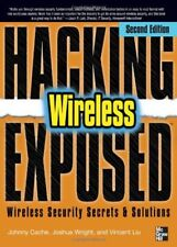 Hacking Exposed Wireless: Wireless Security Secret