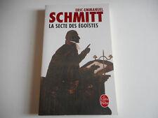 LIVRE DE POCHE - LA SECTE DES EGOISTES - ERIC-EMMANUEL SCHMITT