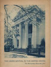 The Greek Revival in the United States: Metropolitan Museum of Art, 1943