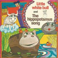 Mike Sammes Singers And Ronnie Hilton - Little White Bull / The Hippopotamus Son