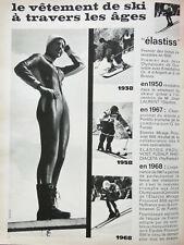 PUBLICITÉ DE PRESSE 1968 ELASTISS PROUVOST FUSALP RHODIACETA VÊTEMENTS DE SKI