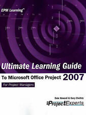 NEW Ultimate Learning Guide to Microsoft Office Project 2007 (Epm Learning)
