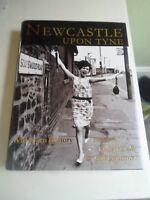 Newcastle Upon Tyne A Modern History 2001 + Illustrated Nostalgic Old Photos