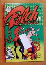Felch Cumics  Underground Comix 1975  S.Clay Wilson Great Copy Crumb Williams